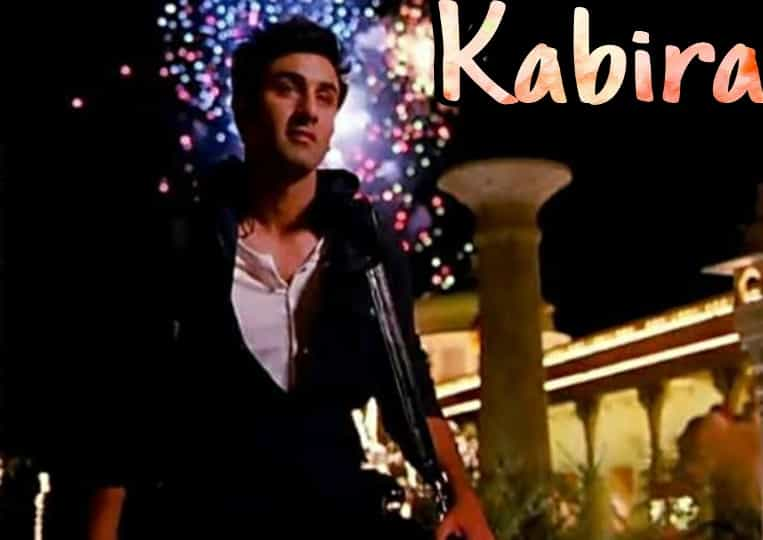 Kabira lyrics form Yeh Jawaani Hai Deewani movie