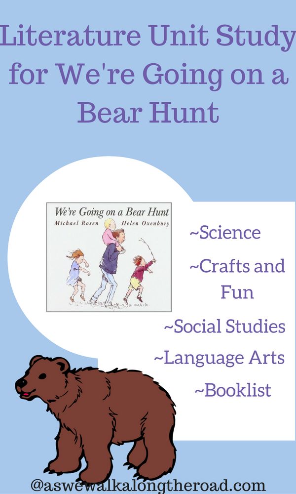 We're Going on a Bear Hunt literature unit study