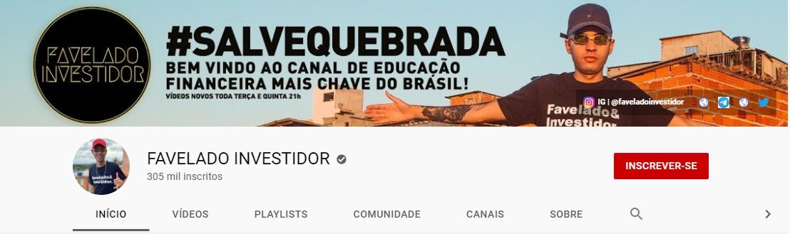 Favelado investidor | Youtube