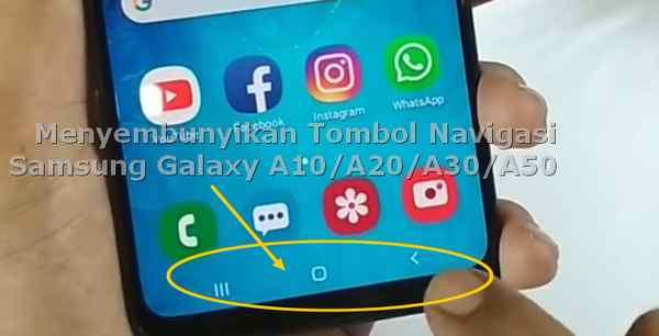Menyembunyikan Tombol Menu Samsung A10 A20 dan A30