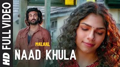 NAAD KHULA Song Lyrics From Malaal