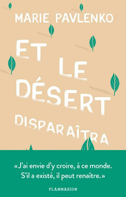 Et le désert disparaîtra / Marie Pavlenko