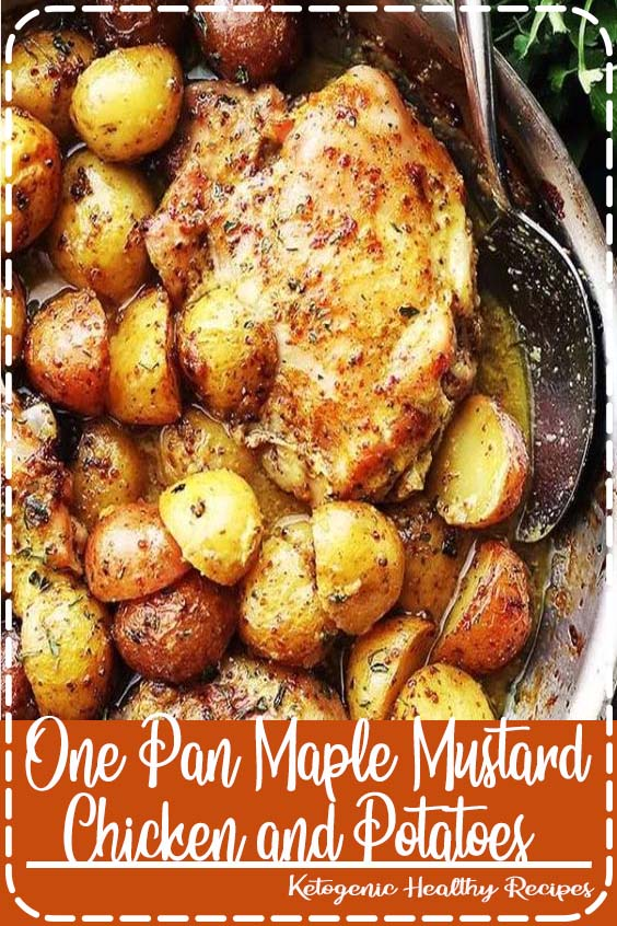 One Pan Maple Mustard Chicken and Potatoes  One Pan Maple Mustard Chicken and Potatoes