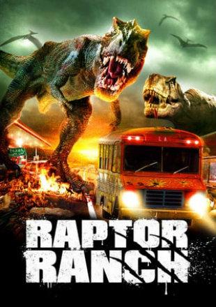 Poster of  Raptor Ranch 2013 Hindi Dual Audio 480p BluRay 300MB