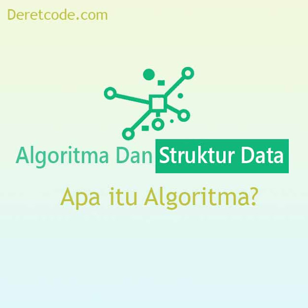 Apa Itu Algoritma?