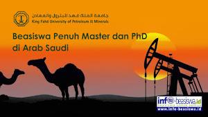 Beasiswa Penuh S2/S3 di King Fahd University of Petgroleum & Minerals Arab Saudi
