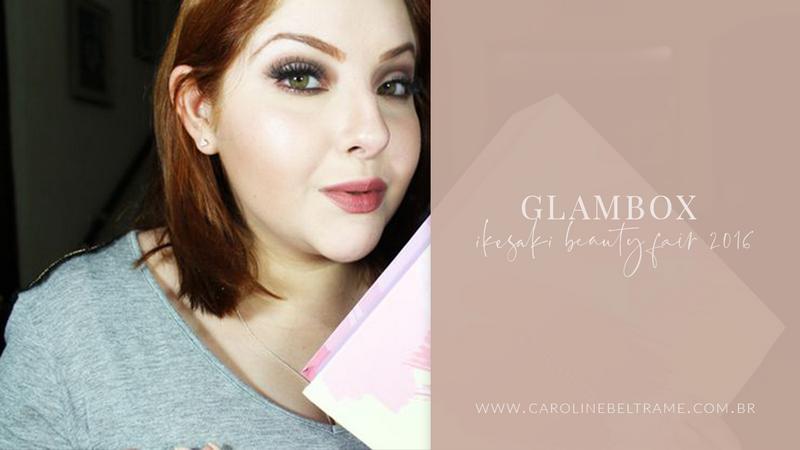 Glambox Ikesaki Beauty Fair 2016