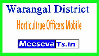 Horticultrue Officers Mobile Nos List Warangal District Telangana State