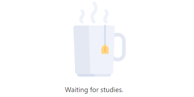 Waiting for studies
