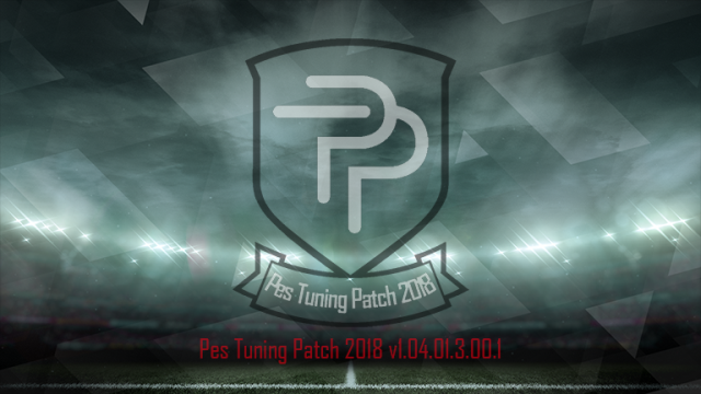Patch PES 2018 Terbaru dari Tuning Patch V1.04.01.3.00.1