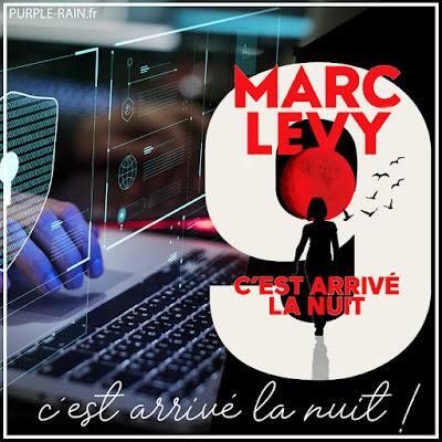 Roman : C'est arrivé la nuit •Marc Levy - Blog PurpleRain
