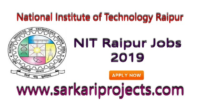 NIT Raipur Jobs 2019:3 Teaching Assistant Post,Take part in interview
