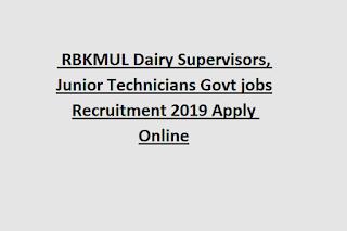 Raichur, Bellary, Koppal Districts RBKMUL Dairy Supervisors, Junior Technicians Govt jobs Recruitment 2019 Apply Online