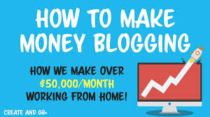 Earn lots of money through Blogging - Tips to Earn more from blogging