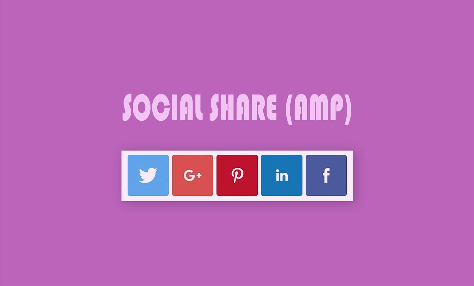 Memasang Tombol Social Share Valid AMP