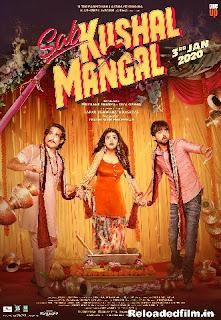 Sab Kushal Mangal (2020) Hindi Movie 480p 720p 1080p