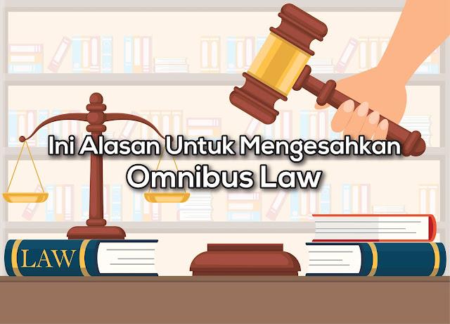 Apa Alasan Untuk Mengesahkan Omnibus Law
