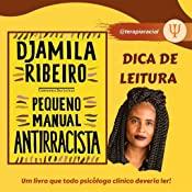 Pequeno Manual Antirracista', de Djamila Ribeiro, é o livro mais vendido do país