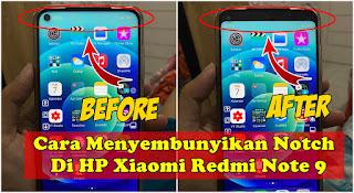 Cara Menyembunyikan Notch Di HP Xiaomi Redmi Note 9 Tanpa Aplikasi