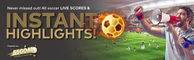 55goal football live score soccer instant replays