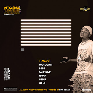 DOWNLOAD FULL EP: Afro Skul - Starface Sajo