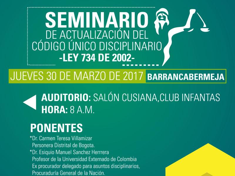 Referencia: invitación seminario de actualización del código único disciplinario Ley 734 de 2002