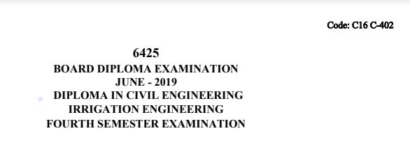 Diploma Previous Question Paper c16 Civil 402 Irrigation Engineering June 2019