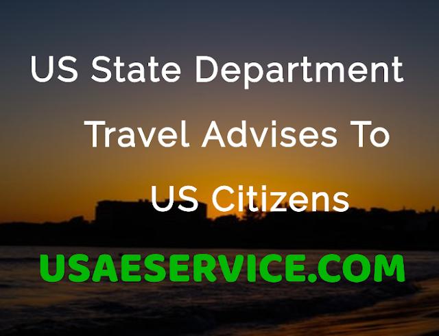 United States Travel Advises To US Citizens