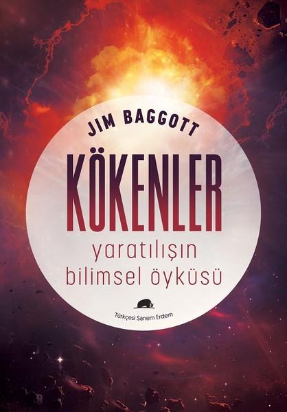 En Çok Okunan Kitaplar - Kökenler: Yaratılışın Bilimsel Öyküsü - Jim Boggott - Kurgu Gücü
