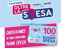 Logo Acqua&Sapone concorso ''Oltre la spesa'' : vinci gratis buoni da 100 euro