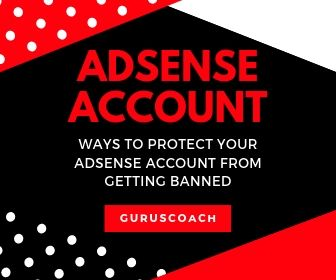 How To Protect Your AdSense Account From Getting Banned