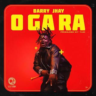 [Music] Barry Jhay - O Ga Ra