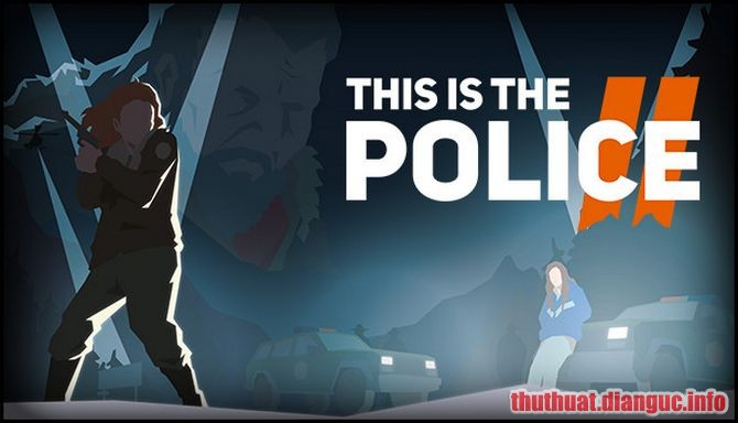 Download Game This Is the Police 2 Full Crack