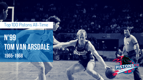 99eme Tom Van Arsdale | PistonsFR,actualité des Detroit Pistons en France