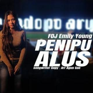 FDJ Emily Young - Penipu Alus Mp3