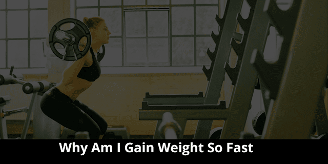 Why am I gain weight so fast during training?