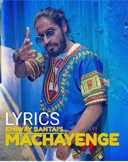 Machayenge Lyrics - Emiway Banti Indian Pop [2019]