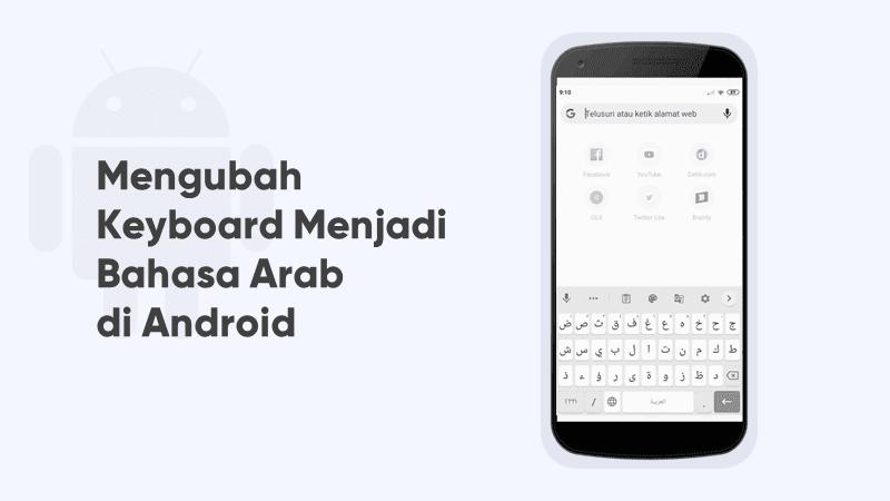 mengubah keyboard menjadi bahasa arab di android