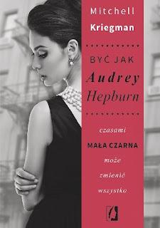 """Być jak Audrey Hepburn"" Mitchell Kriegman"