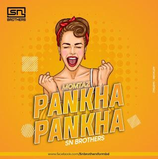 Momtaz - Pankha Remix - Sn Brothers [NewDjsWorld.Com]