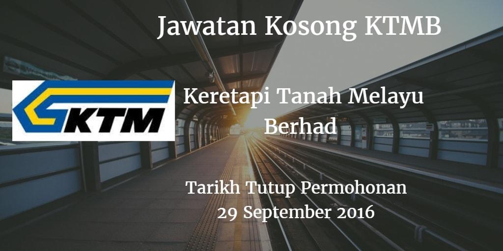 Jawatan Kosong KTMB 29 September 2016