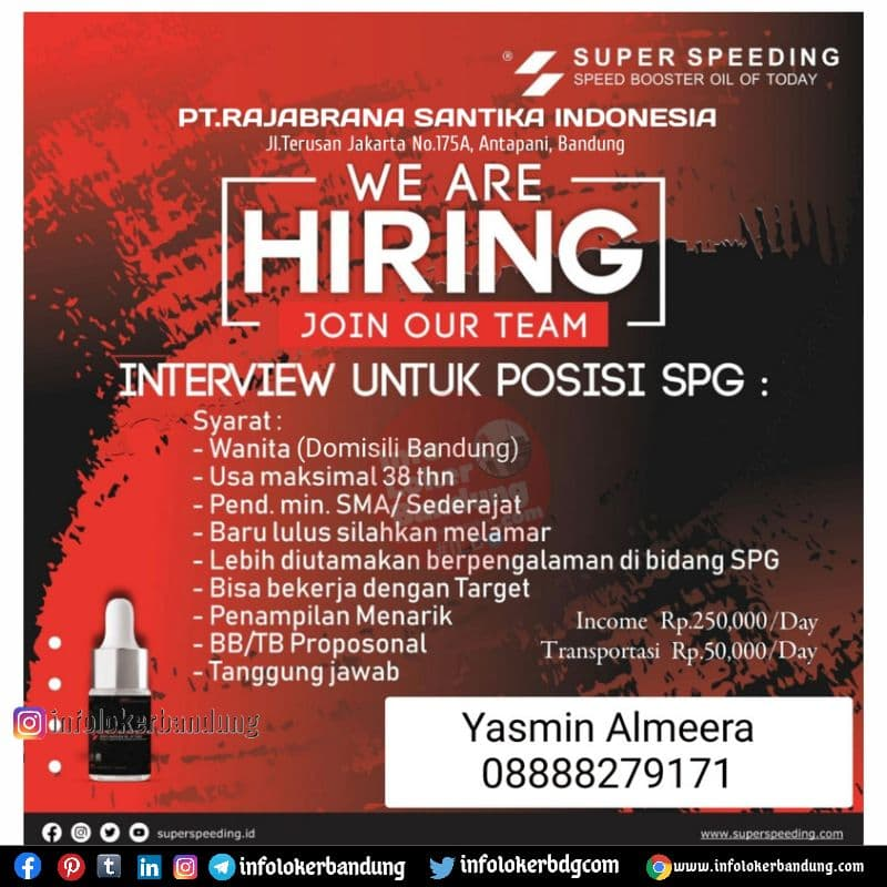 Lowongan Kerja SPG PT. Rajabrana Santika Indonesia ( Super Speeding) Bandung Juli 2021