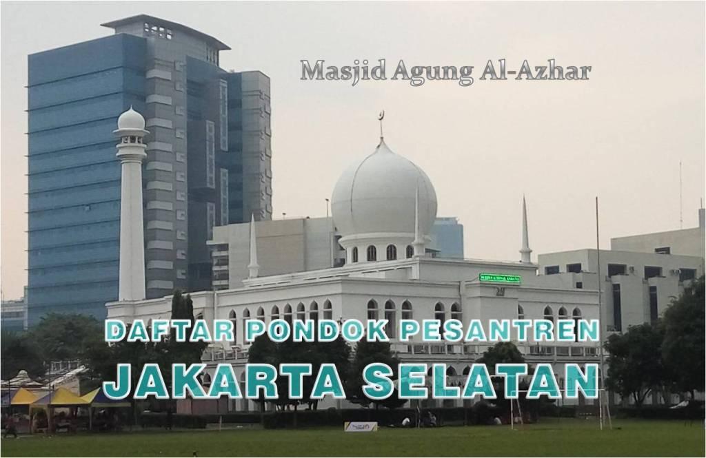 Pondok Pesantren Jakarta Selatan