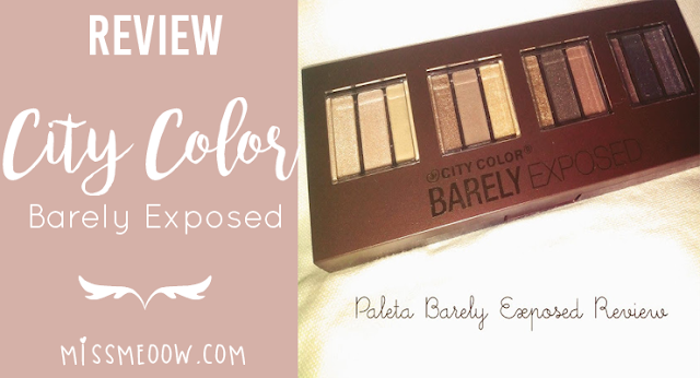"Reseña/Review: Paleta de sombras de City Color ""Barely Exposed"""
