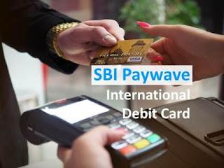 SBI International debit card (visa paywave / mastercard paypass)