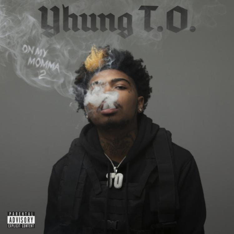 Yhung T O - On My Momma 2 2019 ( Free Download ) - ALBUM MUSIK