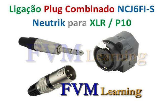 Esquemático Ligação Plug combinado Fêmea  XLR / P10 Neutrik NCJ6FI-S