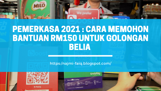 PEMERKASA 2021 : Cara Memohon Bantuan RM150 Untuk Golongan Belia