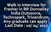 Walk in Interview for Fresher in RR Donnelley, technopark