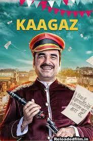 Kaagaz (2021) Hindi Movie WebRip 480p 720p 1080p